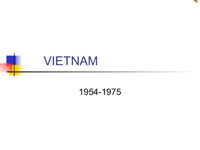 VIETNAM 1954-1975