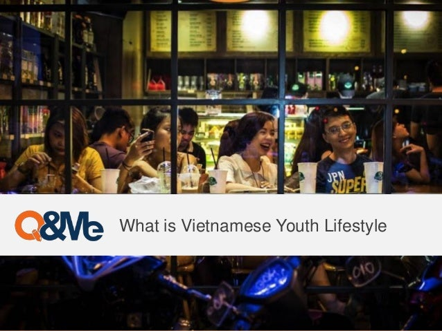 What is Vietnamese Youth Lifestyle