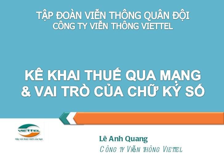 Lê Anh Quang Công ty Viễn thông Viettel