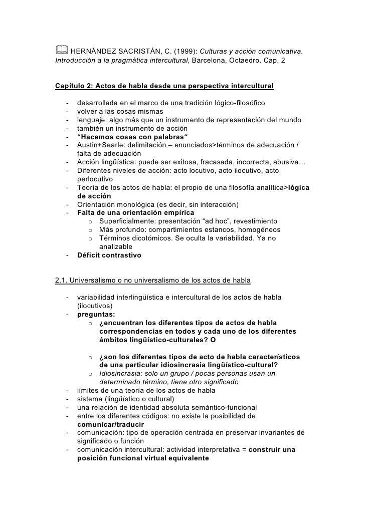 HERNÁNDEZ SACRISTÁN, C. (1999): Culturas y acción comunicativa. Introducción a la pragmática intercultural, Barcelona, O...