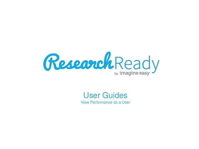 User Guides View Performance as a User