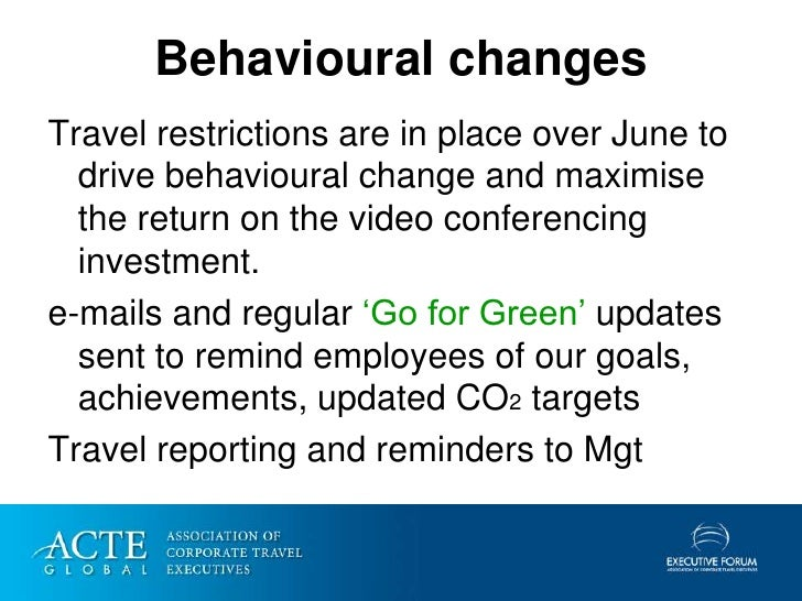 Behavioural changes Travel restrictions are in place over June to   drive behavioural change and maximise   the return on ...