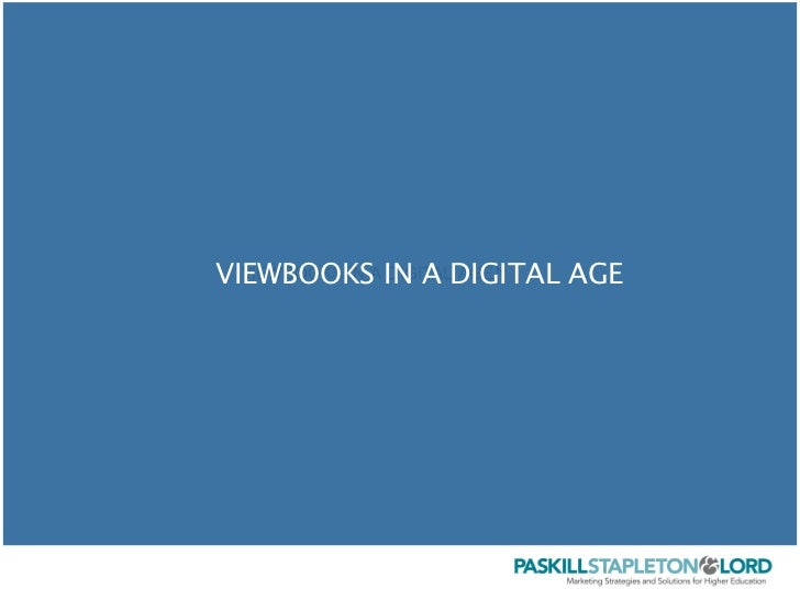VIEWBOOKSA IN A DIGITAL AGE  VIEWBOOKS IN DIGITAL AGE