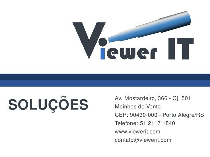 Av. Mostardeiro, 366 - Cj. 501     ¸ ˜ SOLUCOES   Moinhos de Vento            CEP: 90430-000 - Porto Alegre/RS            ...