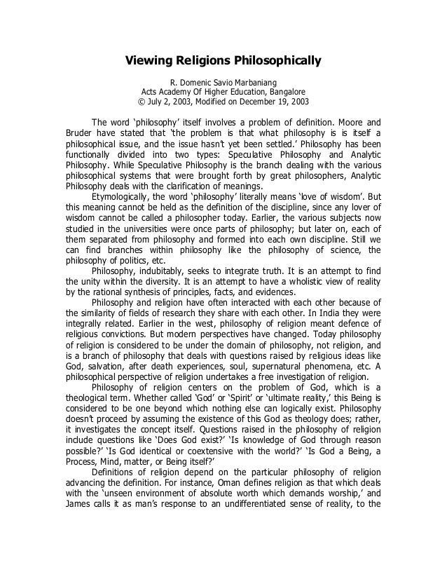 Viewing Religions Philosophically R. Domenic Savio Marbaniang Acts Academy Of Higher Education, Bangalore © July 2, 2003, ...