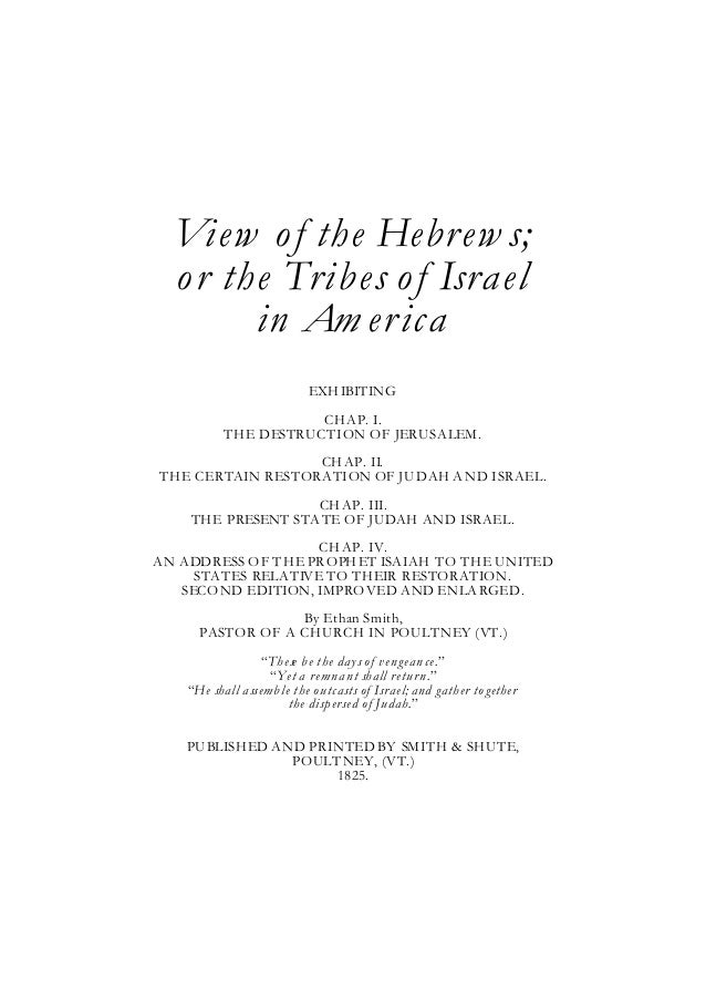 View o f the Hebrew s;  o r the Tribes o f Israel        in Am erica                           EXH IBITING                ...