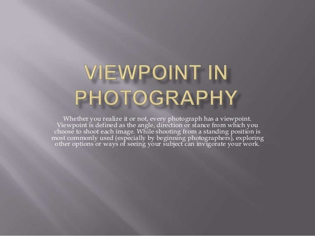 Viewpoint in photographyViewpoint Photography Definition