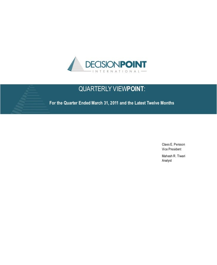 QUARTERLY VIEWPOINT:For the Quarter Ended March 31, 2011 and the Latest Twelve Months                                     ...