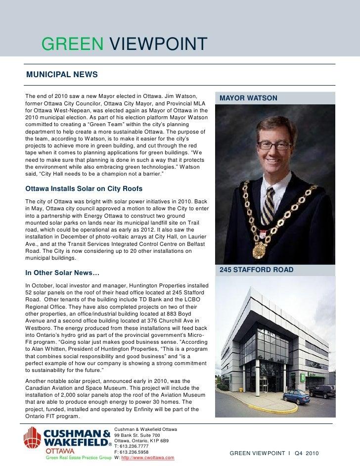 GREEN VIEWPOINTMUNICIPAL NEWSThe end of 2010 saw a new Mayor elected in Ottawa. Jim Watson,              MAYOR WATSONforme...