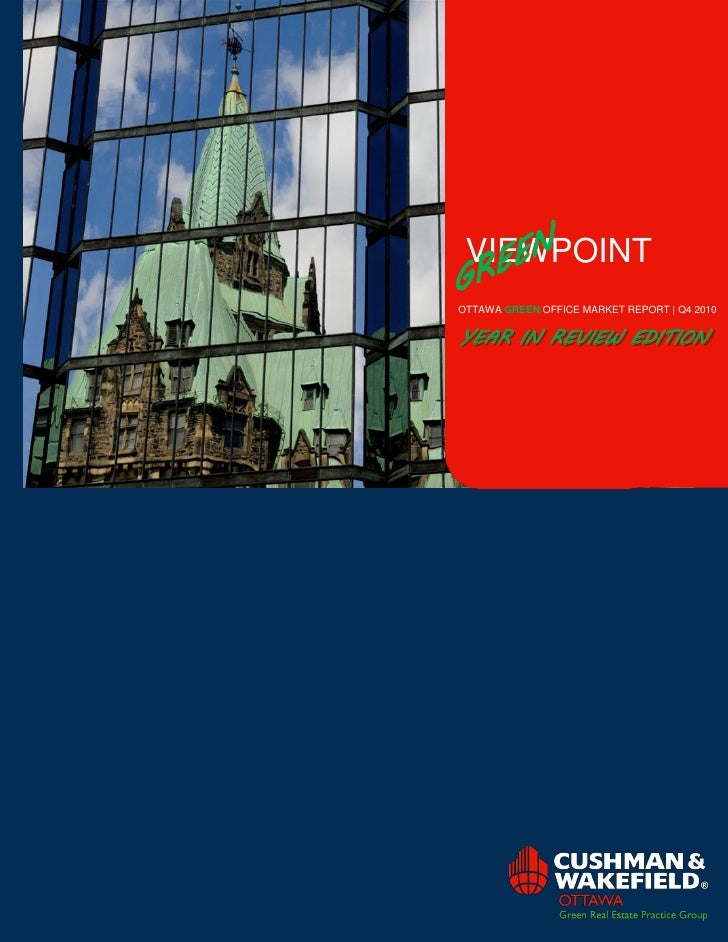VIEWPOINTOTTAWA GREEN OFFICE MARKET REPORT | Q4 2010YEAR IN REVIEW EDITION
