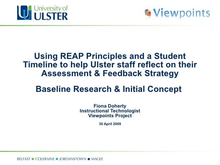 Using REAP Principles and a Student Timeline to help Ulster staff reflect on their Assessment & Feedback Strategy Baseline...