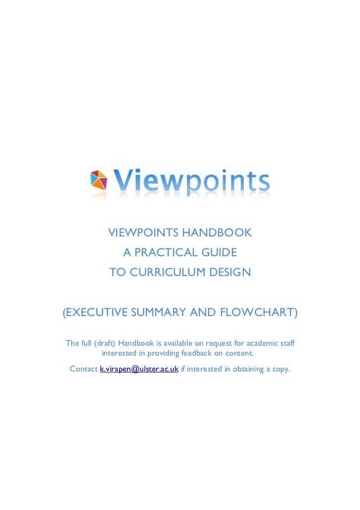 VIEWPOINTS HANDBOOK                 A PRACTICAL GUIDE            TO CURRICULUM DESIGN(EXECUTIVE SUMMARY AND FLOWCHART)The ...
