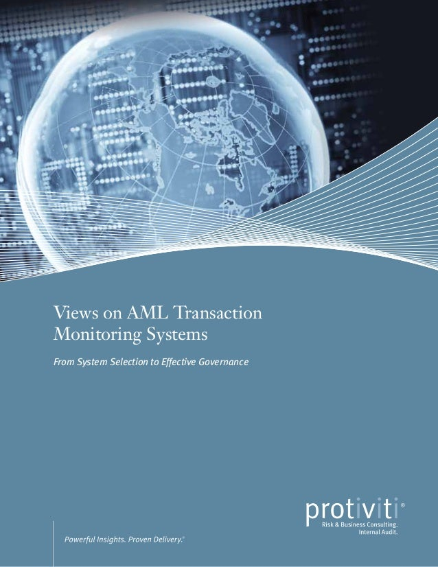 Views on AML Transaction Monitoring Systems From System Selection to Effective Governance  Views on AML Transaction Monito...