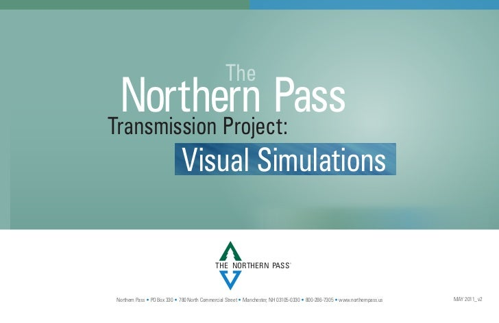The Northern PassTransmission Project:                             Visual Simulations                                     ...