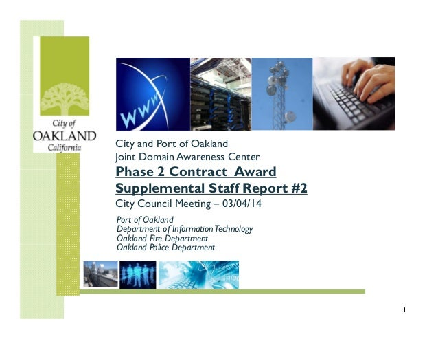 City and Port of Oakland Joint Domain Awareness Center  Phase 2 Contract Award Supplemental Staff Report #2 City Council M...