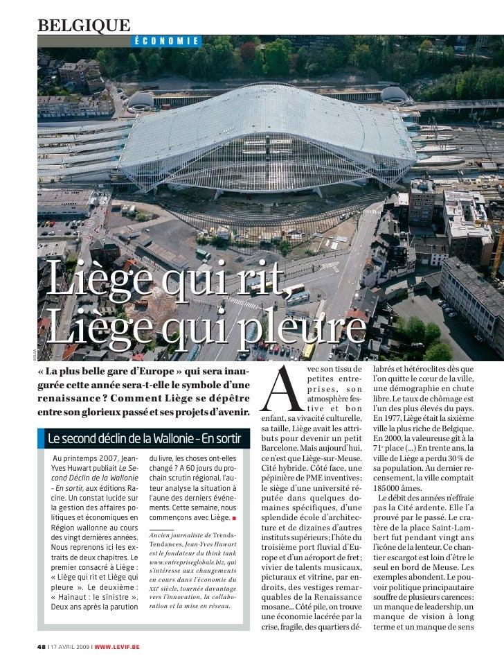 BELGIQUE                                     ÉCONOMIE             Liège qui rit,         Liège qui pleure BELGA           ...