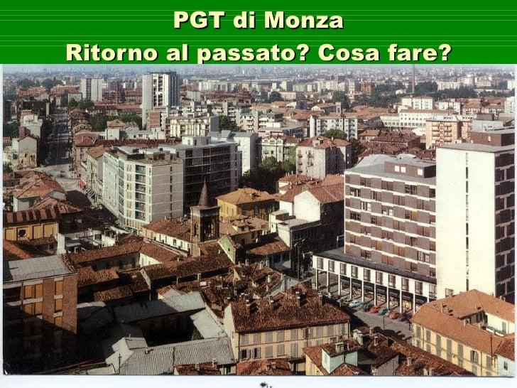 PGT di Monza Ritorno al passato? Cosa fare?