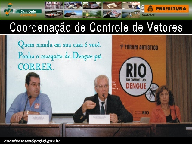 vigentomoccv@pcrj.rj. gov.brcoordvetores@pcrj.rj.gov.br