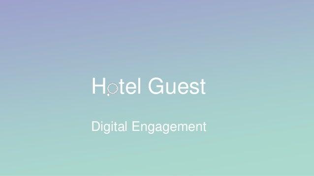 H tel Guest Digital Engagement