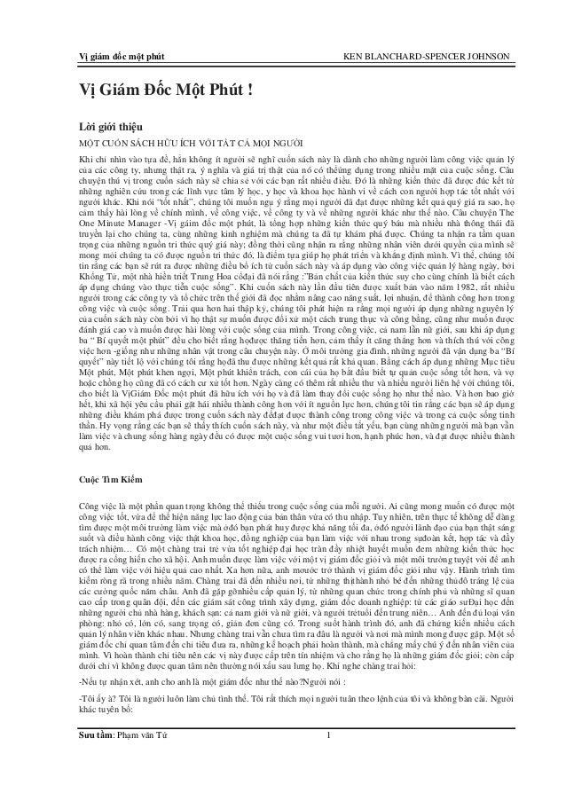 Vị giám đốc một phút KEN BLANCHARD-SPENCER JOHNSONSưu tầm: Phạm văn Tứ 1Vị Giám Đốc Một Phút !Lời giới thiệuMỘT CUỐN SÁCH ...