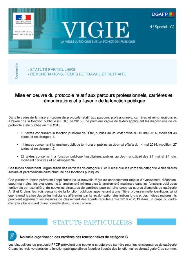 N° Special - 02 STATUTS PARTICULIERS RÉMUNÉRATIONS, TEMPS DE TRAVAIL ET RETRAITE Mise en oeuvre du protocole relatif aux p...