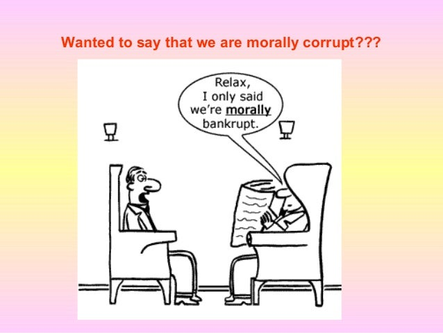 Corruption makes a Poor a MORE POOR For future generations it is necessary to make the country – 'Corruption free'