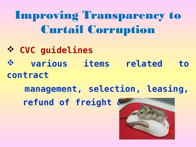 CVC's Guidelines  Pre tender activities – Notice, document, Pre-bid meeting, Minutes, Correction slips All the Notices, A...
