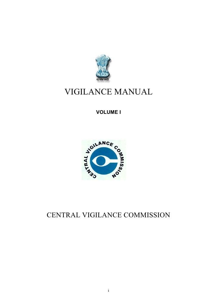 VIGILANCE MANUAL             VOLUME I     CENTRAL VIGILANCE COMMISSION                   i