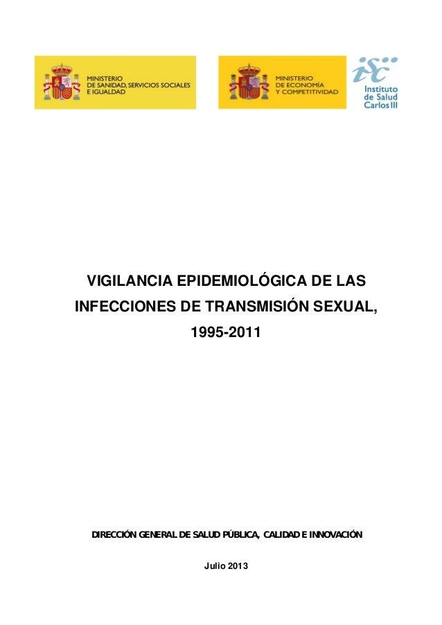 VIGILANCIA EPIDEMIOLÓGICA DE LAS INFECCIONES DE TRANSMISIÓN SEXUAL, 1995-2011 DIRECCIÓN GENERAL DE SALUD PÚBLICA, CALIDAD ...
