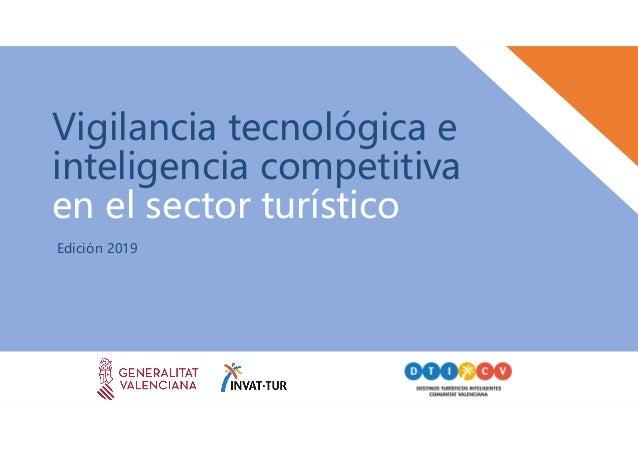 Vigilancia tecnológica e inteligencia competitiva en el sector turístico Edición 2019