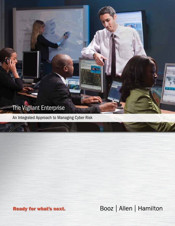 The Vigilant EnterpriseAn Integrated Approach to Managing Cyber RiskReady for what's next.