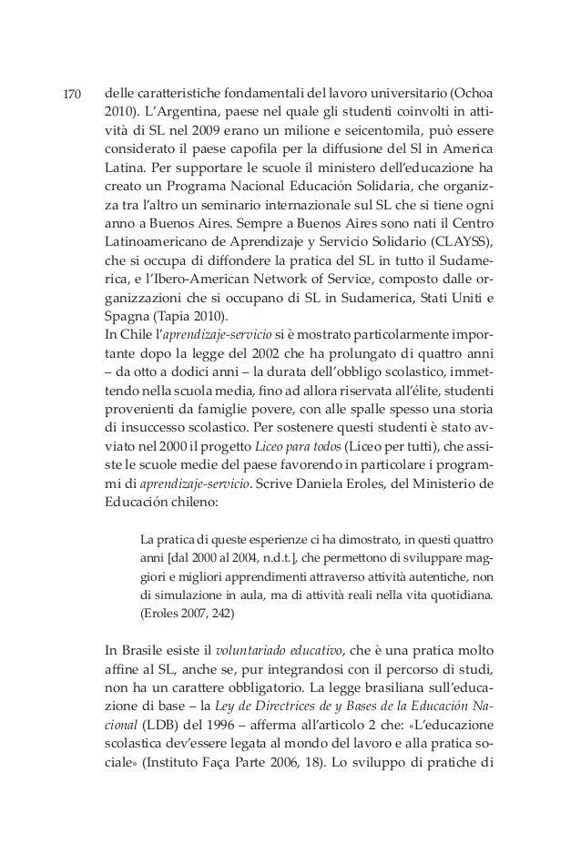 170 delle caratteristiche fondamentali del lavoro universitario (Ochoa 2010). L'Argentina, paese nel quale gli studenti co...