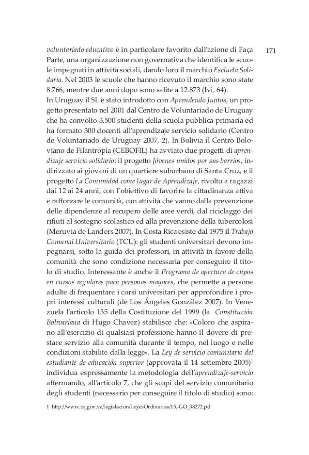171voluntariado educativo è in particolare favorito dall'azione di Faça Parte, una organizzazione non governativa che iden...
