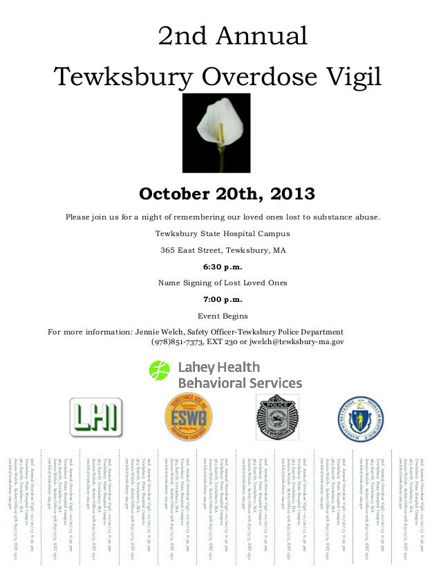 Please join us for a night of remembering our loved ones lost to substance abuse. Tewksbury State Hospital Campus 365 East...