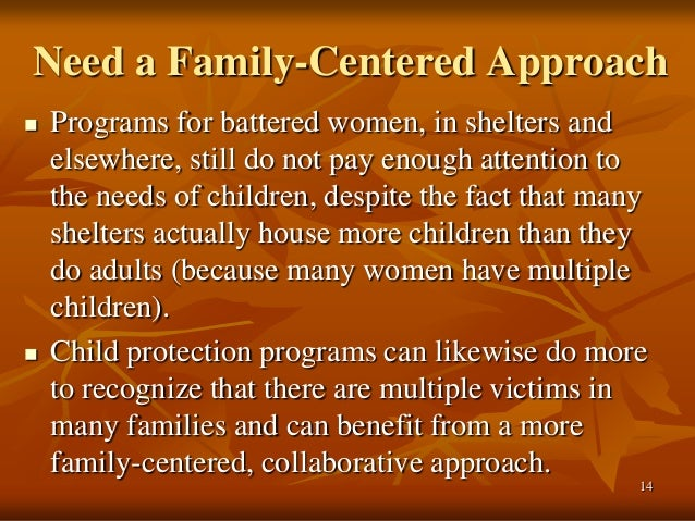 Family Centered Approach