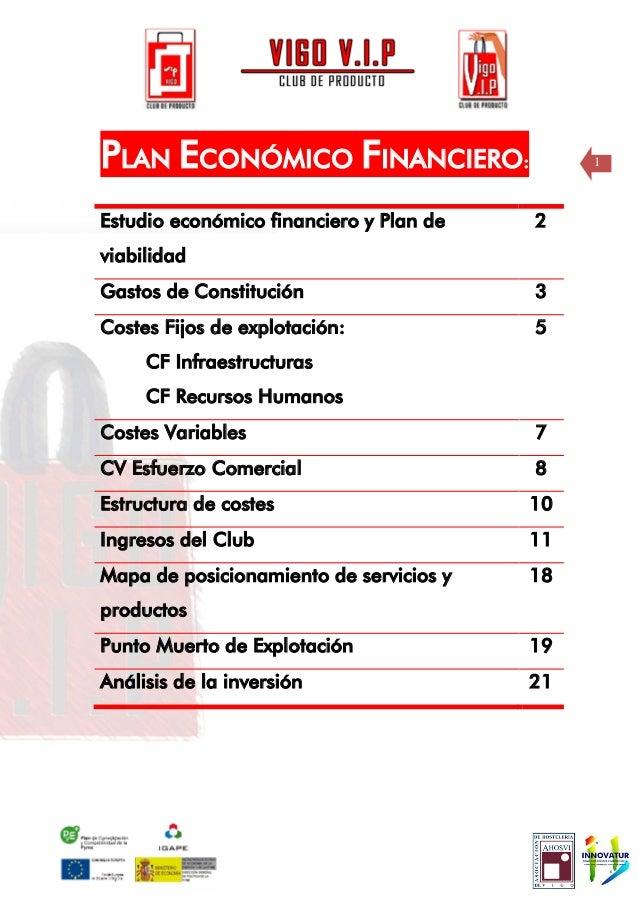 PLAN ECONÓMICO FINANCIERO:                    1Estudio económico financiero y Plan de   2viabilidadGastos de Constitución ...