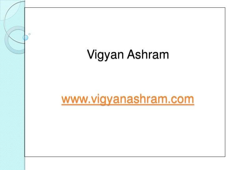 Vigyan Ashramwww.vigyanashram.com<br />