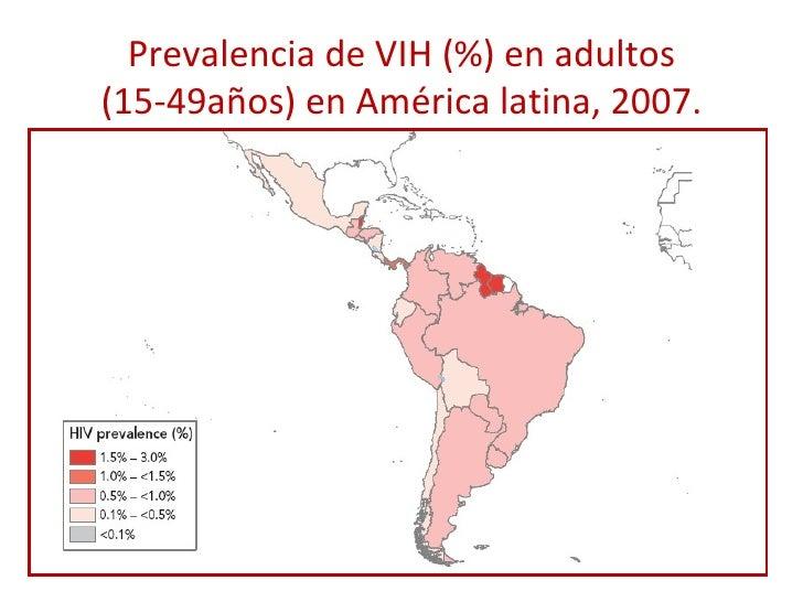 Prevalencia de VIH (%) en adultos (15-49años) en América latina, 2007.
