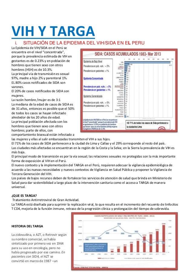 VIH Y TARGA  i. SITUACIÓN DE LA EPIDEMIA DEL VIH/SIDA EN EL PERU  La Epidemia de VIH/SIDA en el Perú se  encuentra en el n...