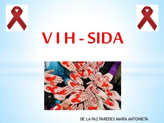 V I H - SIDA DE LA PAZ PAREDES MARÍA ANTONIETA