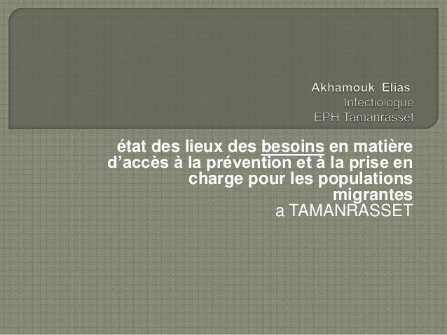 état des lieux des besoins en matière  d'accès à la prévention et à la prise en  charge pour les populations  migrantes  a...