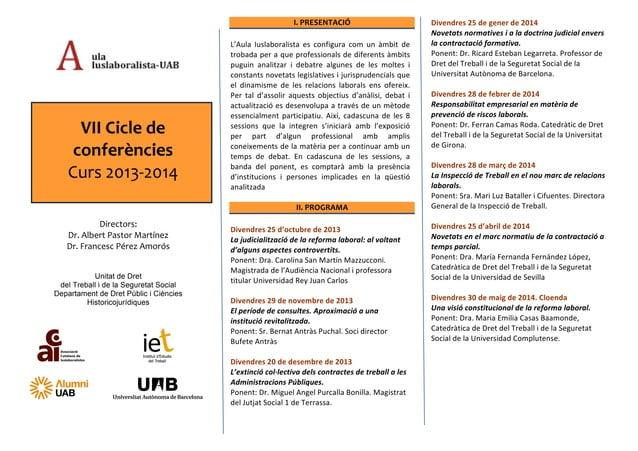 VII  Cicle  de   conferències   Curs  2013-‐2014   Directors:   Dr.  Albert  Pastor  Martínez   Dr....