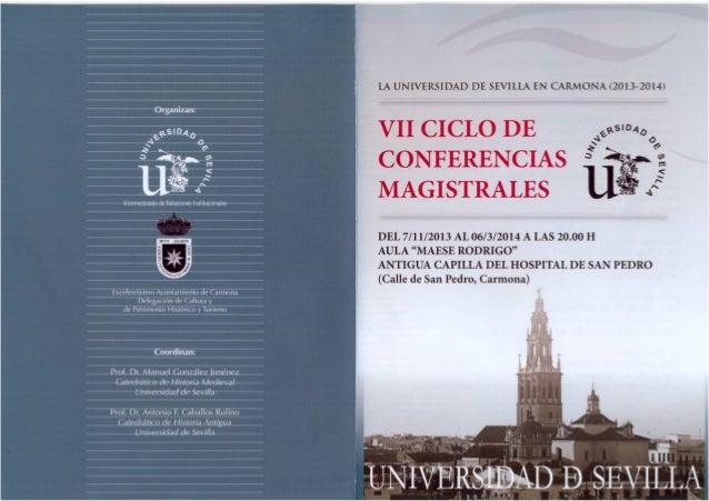 VII Ciclo de Conferencias Magistrales 'La Universidad de Sevilla en Carmona'