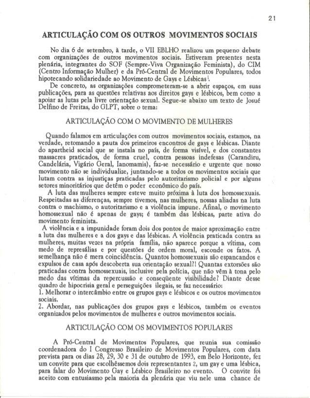 ARTICULAÇÃO COM OS OUTROS MOVIMENTOS SOCIAIS  No dia 6 de setembro,  à tarde,  o VII EBLHO realizou um pequeno debate com ...