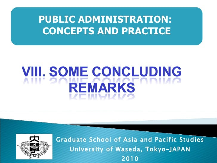Graduate School of Asia and Pacific Studies University of Waseda, Tokyo-JAPAN 2010 PUBLIC ADMINISTRATION:  CONCEPTS AND PR...