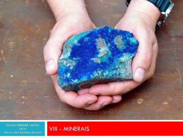 VIII - MINERAIS