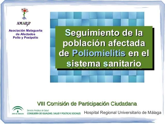 Asociación Malagueña de Afectados Polio y Postpolio VIII Comisión de Participación CiudadanaVIII Comisión de Participación...