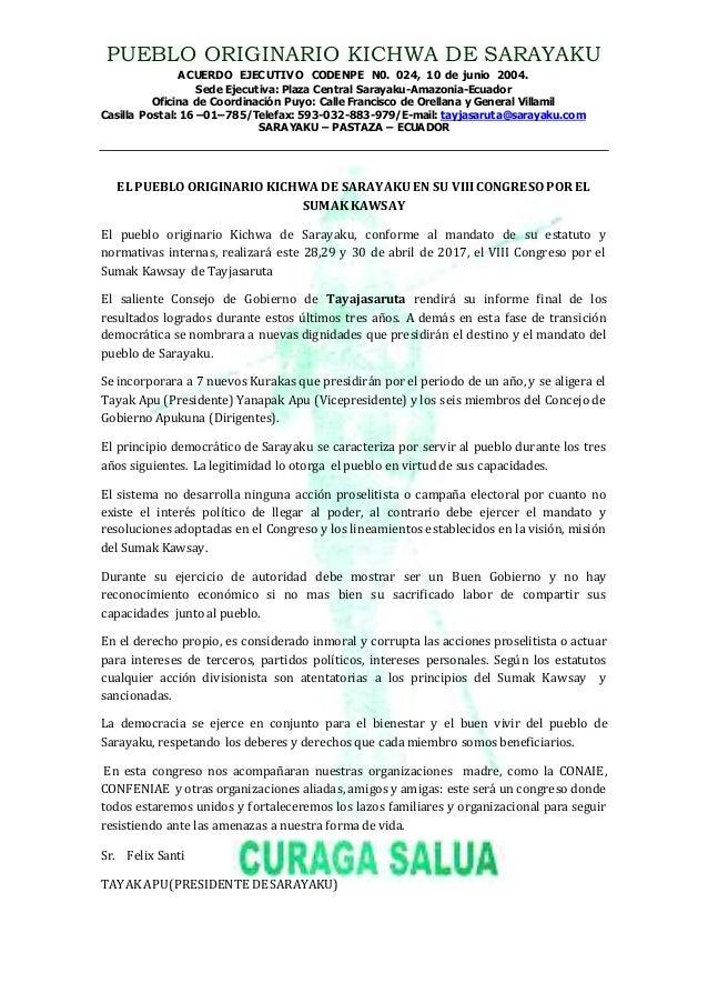 PUEBLO ORIGINARIO KICHWA DE SARAYAKU ACUERDO EJECUTIVO CODENPE N0. 024, 10 de junio 2004. Sede Ejecutiva: Plaza Central Sa...