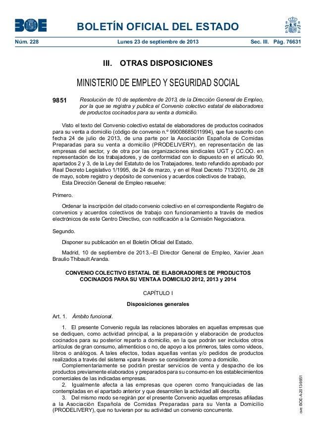 BOLETÍN OFICIAL DEL ESTADO Núm. 228 Lunes 23 de septiembre de 2013 Sec. III. Pág. 76631 III. OTRAS DISPOSICIONES MINIST...