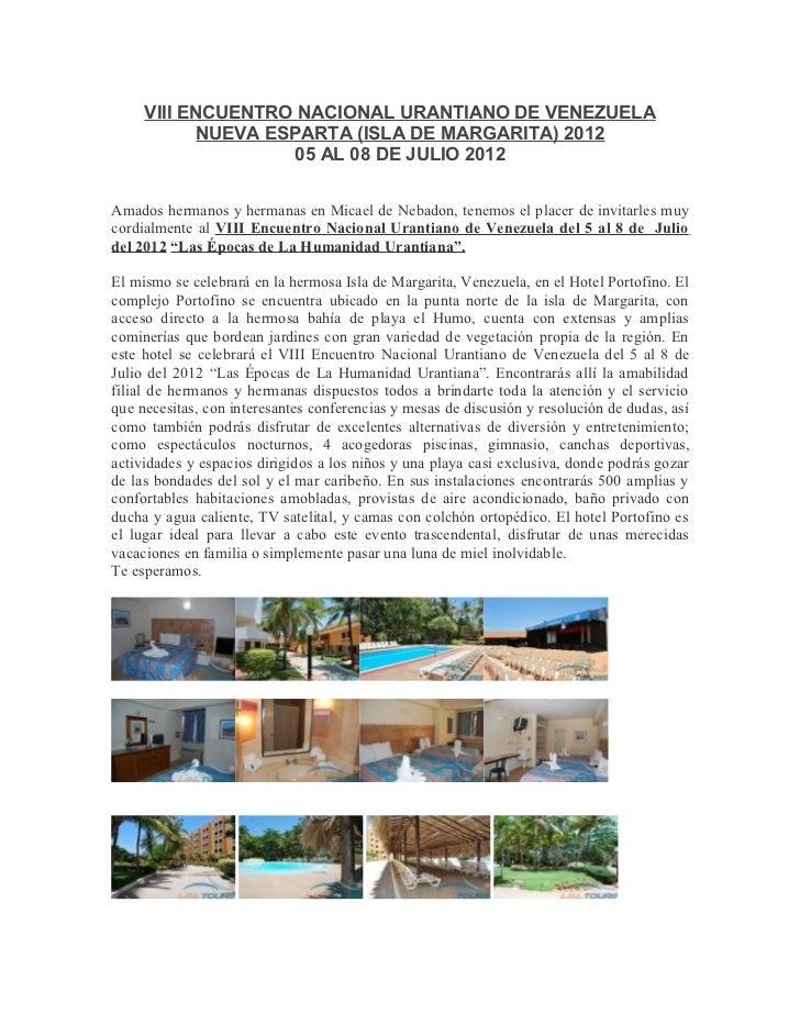 VIII ENCUENTRO NACIONAL URANTIANO DE VENEZUELA            NUEVA ESPARTA (ISLA DE MARGARITA) 2012                    05 AL ...